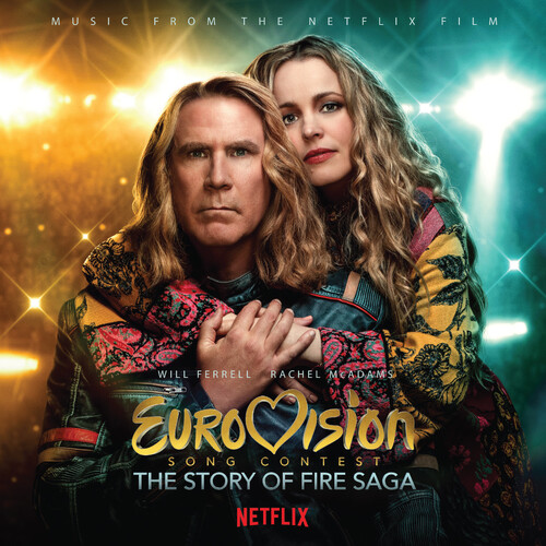 Eurovision Song Contest: The Story of Fire Saga (Music from the Netfl