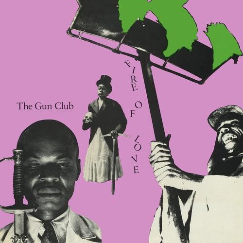 Gun Club - Fire Of Love (Deluxe) (Bonus Tracks) (Gate) [Download Included]