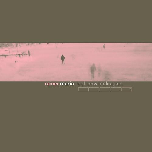Rainer Maria - Look Now Look Again