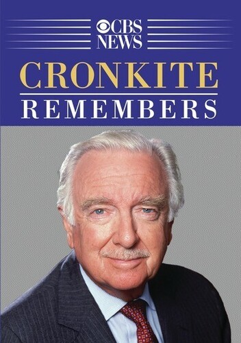Cronkite Remembers - A Remarkable Century
