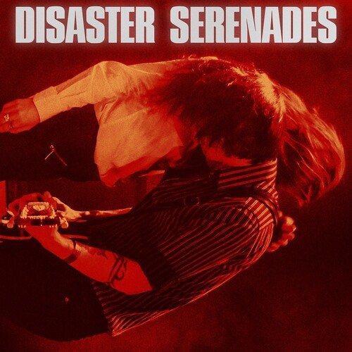 Disaster Serenades [Import]