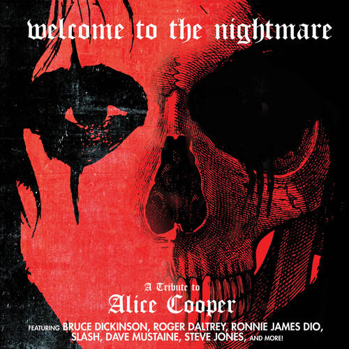 Welcome To The Nightmare - A Tribute To Alice Cooper /  Various [Explicit Content]
