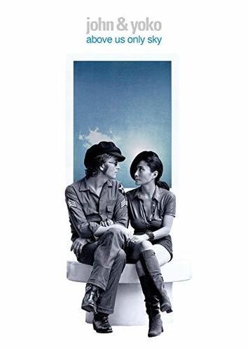 John & Yoko: Above Us Only Sky