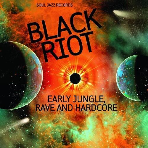 Black Riot: Early Jungle, Rave & Hardcore