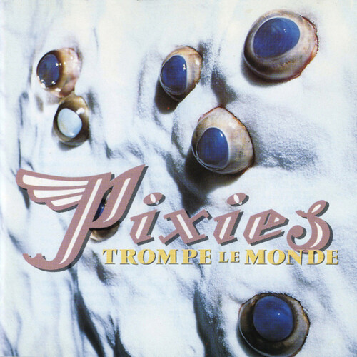 Pixies - Trompe Le Monde [Colored Vinyl] (Grn)