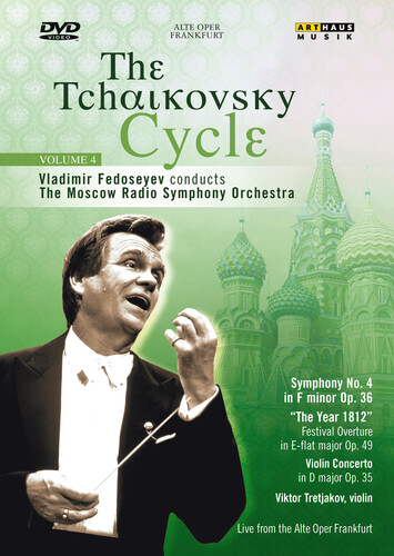 The Tchaikovsky Cycle: Volume 4
