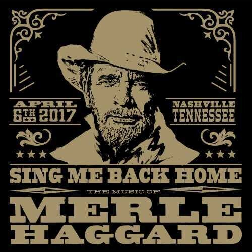 Sing Me Back Home: The Music Of Merle Haggard (Various Artists)