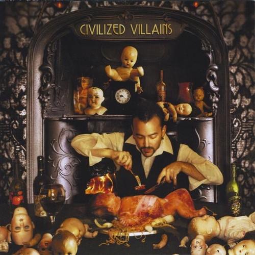 Civilized Villains