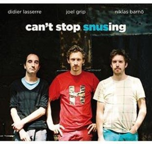 Can't Stop Snusing [Import]