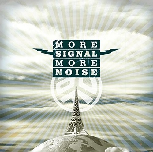 More Signal More Noise [Import]