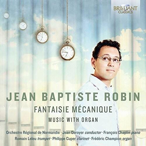 Jean-Baptiste Robin: Fantaisie MEcanique