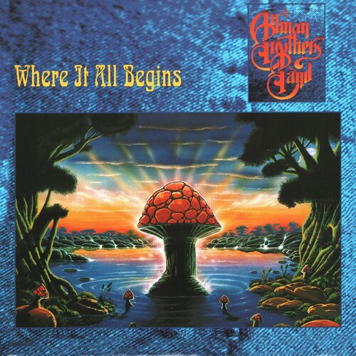The Allman Brothers Band - Where It All Begins (Audp) (Colv) (Gate) (Gol)
