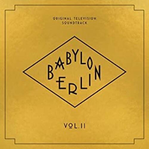 Babylon Berlin (Original Television Soundtrack, Vol. II)