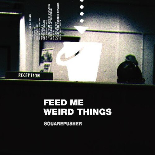 - Feed Me Weird Things