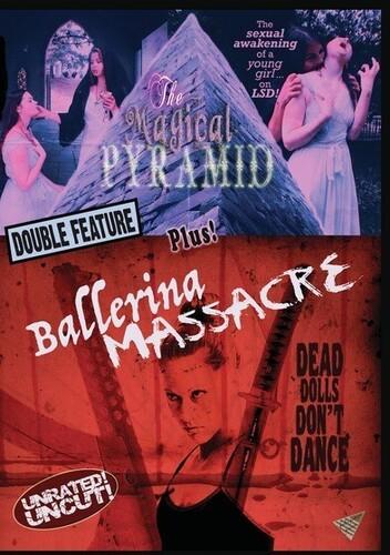 The Magical Pyramid/ Ballerina Massacre