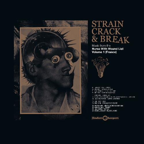Strain Crack & Break: Volume One (France) (Various Artists)