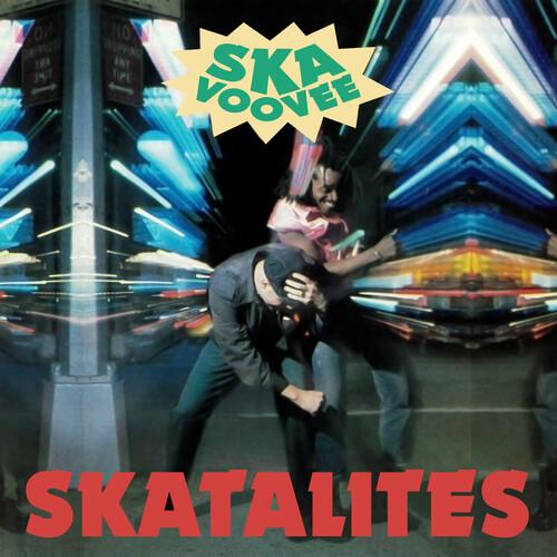 Skatalites - Ska Voovee [Blue LP + 7in]
