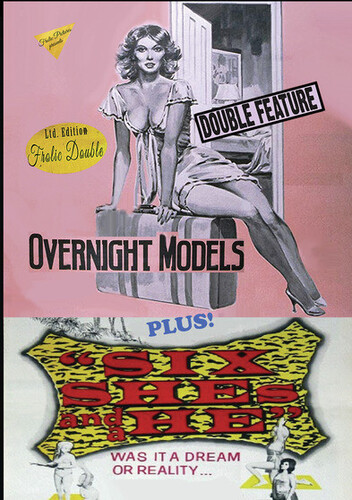 Overnight Models/ Six She's And A He