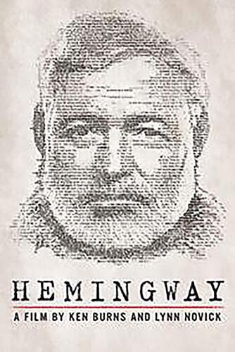Hemingway: A Film by Ken Burns and Lynn Novick