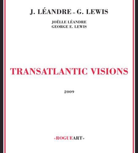 Transatlantic Visions [Import]