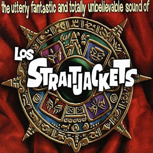 Los Straitjackets - The Utterly Fantastic And Totally Unbelievable Sound Of Los Straitjackets [LP]