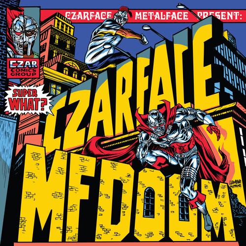 Czarface - Super What?