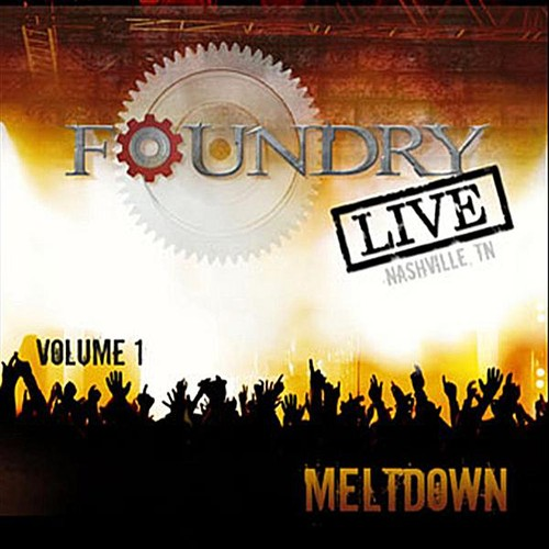 Foundry Live-Meltdown 1