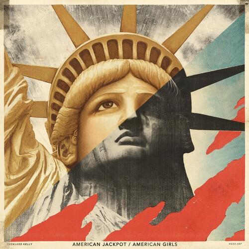 Reckless Kelly - American Jackpot / American Girls [2LP]