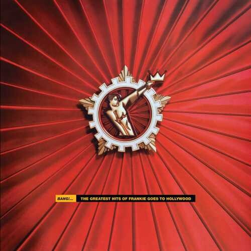 Frankie Goes To Hollywood - Bang!... The Greatest Hits Of Frankie Goes To Hollywood [2LP]