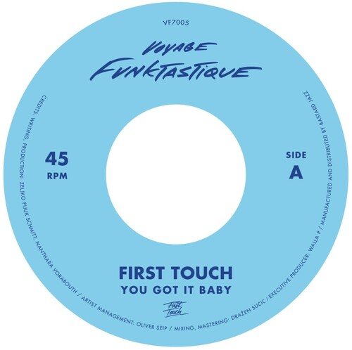 First Touch - You Got It Baby / Crampjuice