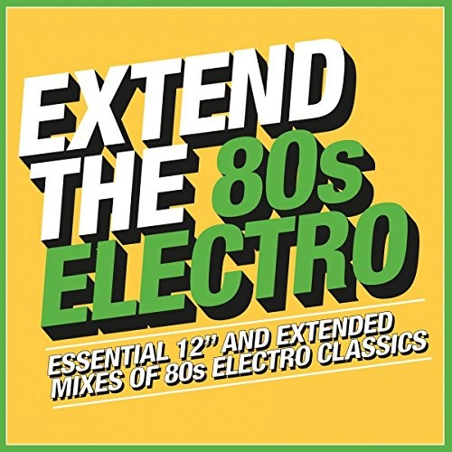 Extend The 80s: Electro /  Various [Import]