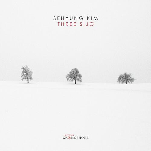 Sehyung Kim: Three Sijo (Various Artists)
