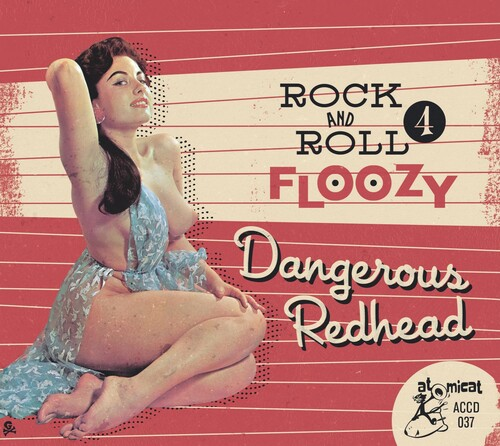 Rock 'n' Roll Floozy 4: Dangerous Redhead (Various Artists)