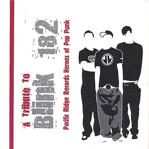A Tribute to Blink 182 (Pacific Ridge Records Heroes of Pop Punk)