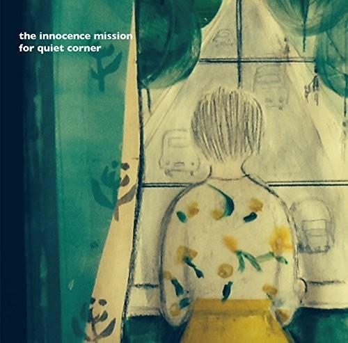 Innocence Mission for Quiet Corner [Import]