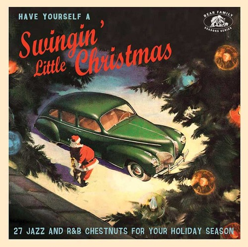 Have Yourself A Swinging' Little Christmas (Various Artists)