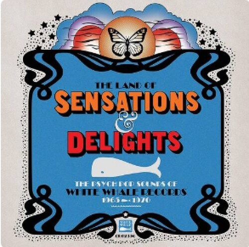 Land Of Sensations & Delights: Psych Pop Sounds Of White Whale Records(1965-1970) (Various Artists)