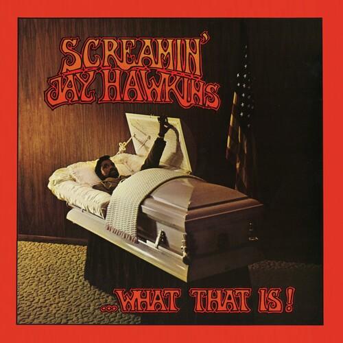Screamin Hawkins Jay - ...What That Is! (Blk) [180 Gram]