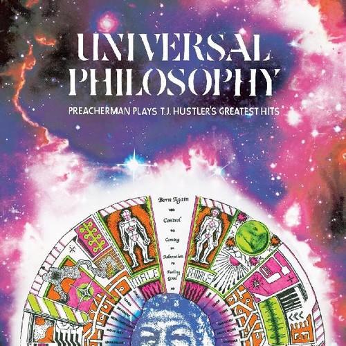Universal Philosophy: Preacherman Plays T.j. Hustlers Greatest Hits