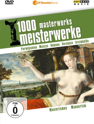 Mannerism: 1000 Masterworks