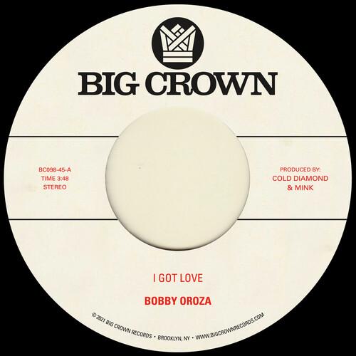 Bobby Oroza - I Got Love b/w Loving Body