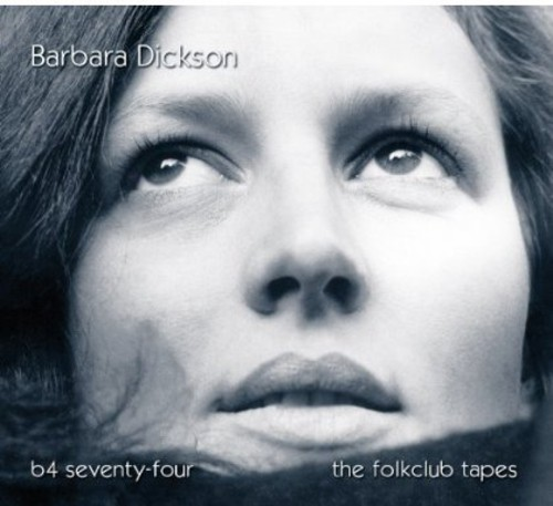 B4 Seventy-Four - The Folkclub Tapes