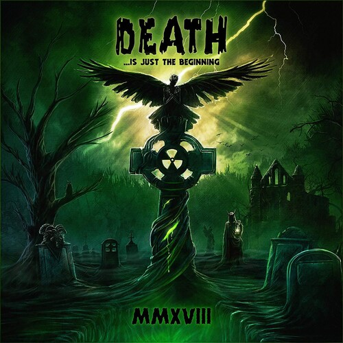 Various Artists - Death Is Just The Beginning MMXVIII (Various Artists)