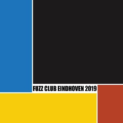 Festival Compilation (Fuzz Club Eindhoven 2018) (Various Artists)