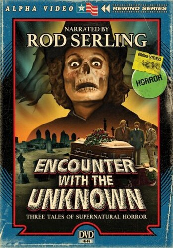 Encounter With the Unknown (Alpha Video Rewind Series)