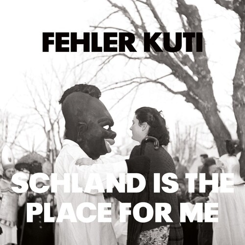 Schland Is The Place For Me