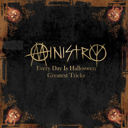 Ministry - Every Day Is Halloween - Greatest Tricks (Gol)
