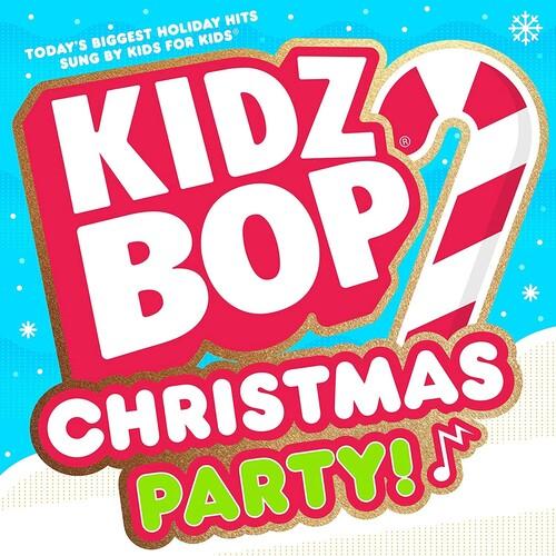 Kidz Bop - Kidz Bop Christmas Party!