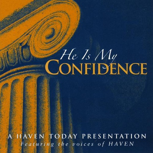 He Is My Confidence