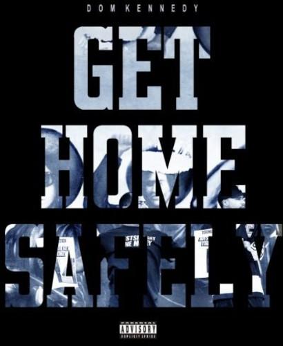 Get Home Safely [Explicit Content]